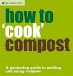 How to 'cook' Compost af Tony Winch, National Trust