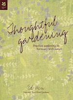 Thoughtful Gardening (National Trust Home Garden)