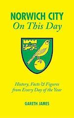 Norwich City on This Day