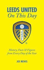 Leeds United on This Day