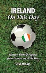 Ireland On This Day (Football)