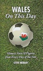 Wales On This Day (Football)