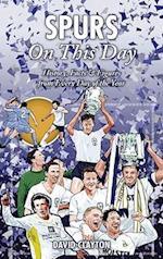 Spurs On This Day af David Clayton