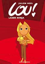 Laser Ninja (Lou!, nr. 5)