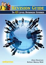 Revision Guide to AS Level Business Studies