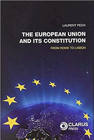 The European Union and Its Constitution