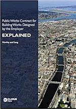 Public Works Contract for Building Works Designed by the Employer (Explained, nr. 1)