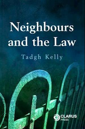 Neighbours and the Law