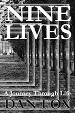 Nine Lives- A Journey Through Life