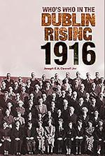 Who's Who in the Dublin Rising 1916