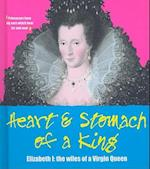 Heart and Stomach of a King