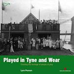 Played in Tyne and Wear (Played in Britain)