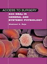 Access to Surgery: 500 Single Best Answers in General and Systemic Physiology