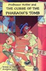 The Curse of the Pharaoh's Tomb (Professor Nutter Series)