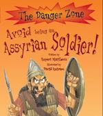 Avoid Being An Assyrian Soldier! af Rupert Matthews, David Antram