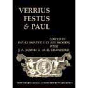 Verrius, Festus and Paul (Bics Supplement 93), Volume 93