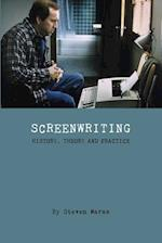Screeenwriting - History, Theory and Practice