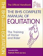 The BHS Complete Manual of Equitation af British Horse Society