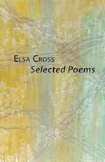 Selected Poems af Elsa Cross