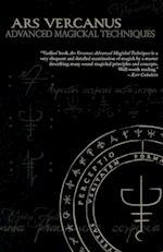 Ars Vercanus: Advanced Magickal Techniques