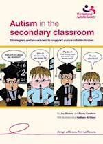 Autism in the Secondary Classroom af Joy Beaney