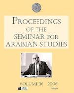 Proceedings of the Seminar for Arabian Studies Volume 36 (Seminar for Arabian Studies, nr. 36)