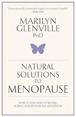 Natural Solutions to Menopause af Marilyn Glenville