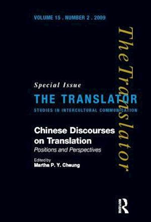 Chinese Discourses on Translation