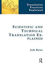 Scientific and Technical Translation Explained (Translation Practices Explained)
