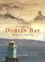 A Guide to Dublin Bay
