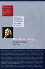 David Lloyd George (Makers of the Modern World)