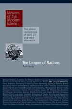 The League of Nations (Makers of the Modern World)