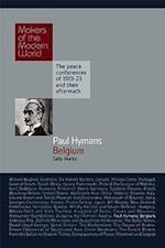 Paul Hymans (Makers of the Modern World)