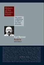 Karl Renner - Austria (Makers of the Modern World)