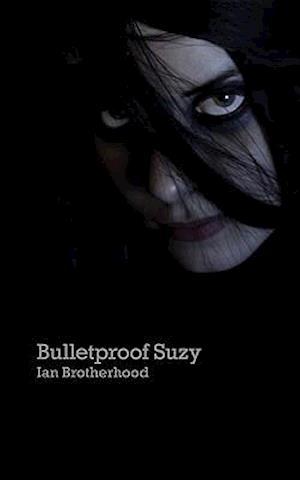 Bulletproof Suzy