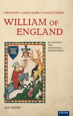 Crestien's Guillaume d'Angleterre / William of England