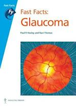 Fast Facts: Glaucoma (Fast Facts)