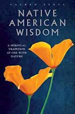 Native American Wisdom (Sacred Texts)