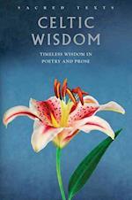 Sacred Texts: Celtic Wisdom (Sacred Texts S)