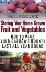 Storing Your Home Grown Fruit and Vegetables af Paul Peacock