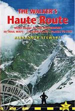 The Walker's Haute Route af Alexander Stewart