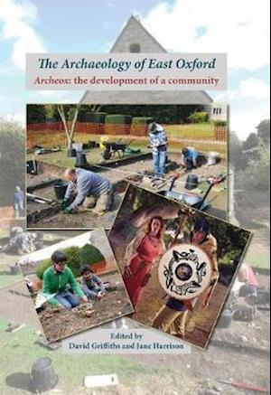 The Archaeology of East Oxford