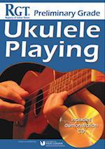 Rgt Preliminary Grade Ukulele Playing