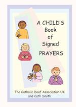 A Child's Book of Signed Prayers (Let's Sign Series)