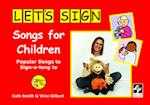 Let's Sign Songs for Children (Lets Sign Series of British Sign Language (BSL) Educational Materials)