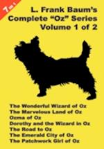 7 Books in 1: L. Frank Baum's Original Oz Series, Volume 1 of 2. the Wonderful Wizard of Oz, the Marvelous Land of Oz, Ozma of Oz,