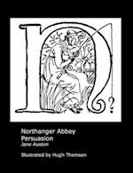 Jane Austen's Northanger Abbey and Persuasion. Illustrated by Hugh Thomson.