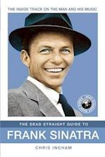 The Dead Straight Guide to Frank Sinatra af Chris Ingram, Ingham Chris