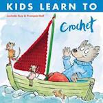 Kids Learn to Crochet af Lucinda Guy, Francois Hall