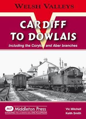 Cardiff to Dowlais